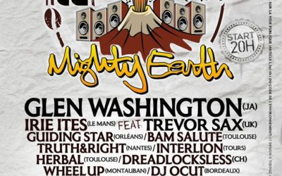 Mighty Earth 20th Birthday – Samedi 14 mars 2020 Toulouse
