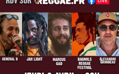 Marcus Gad – Jah Light et Bagnols Reggae Festival dans l'Apero Reggae.fr.